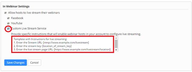 Live Streaming Meetings or Webinars Using a Custom Service